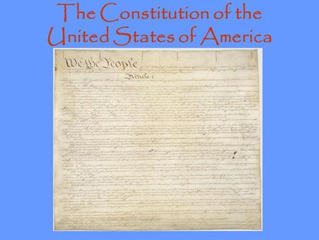 the creation of the united states constitution and the three branches of the government United states constitution  52 chapter 3 the constitution delegates to the constitutional convention  government with three branches.