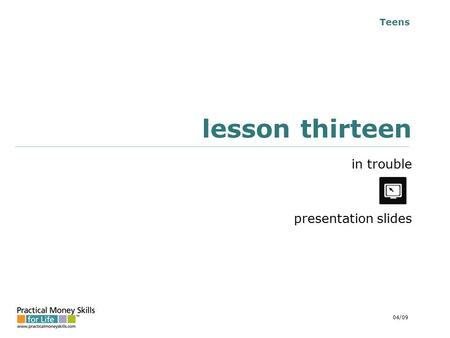 Teens lesson thirteen in trouble presentation slides 04/09.
