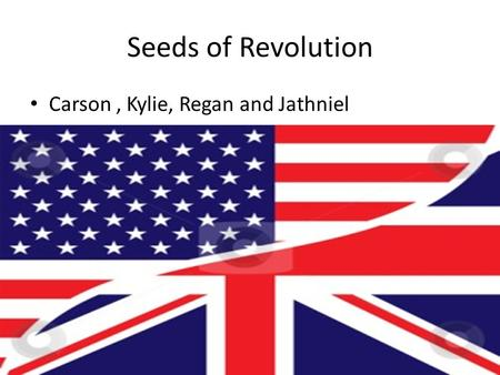 Seeds of Revolution Carson, Kylie, Regan and Jathniel.