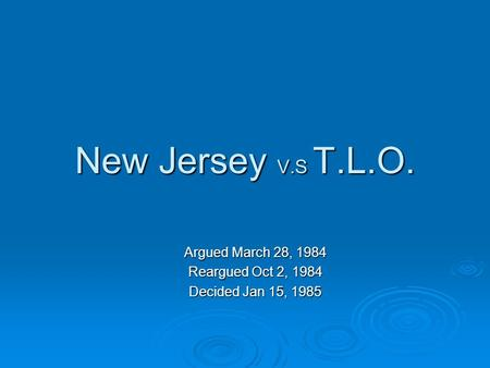 New Jersey V.S T.L.O. Argued March 28, 1984 Reargued Oct 2, 1984 Decided Jan 15, 1985.