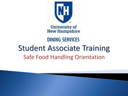 Student Associate Training Safe Food Handling Orientation