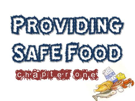 Recognizing the importance of food safety