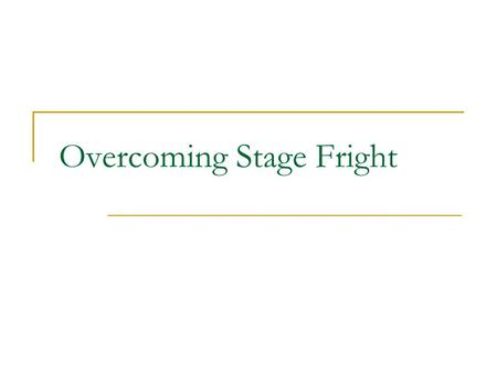 Overcoming Stage Fright. Stage Fright Fear is a ________ process that allows humans to secure the necessary ______ to take _____. A phobia is a ________.