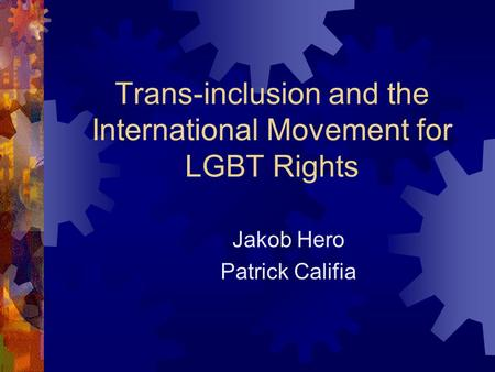 Trans-inclusion and the International Movement for LGBT Rights