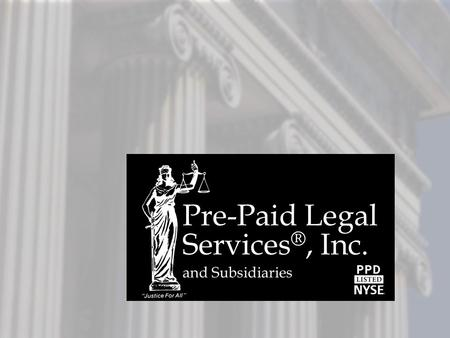 Pre-Paid Legal Services®, Inc.