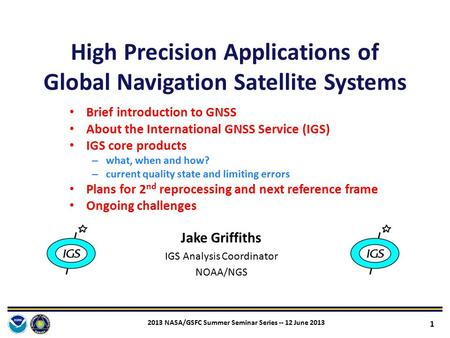High Precision Applications of Global Navigation <strong>Satellite</strong> Systems