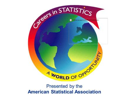 Presented by the American Statistical Association.