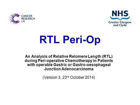 RTL Peri-Op An Analysis of Relative Relomere Length (RTL) during Peri-operative Chemotherapy in Patients with operable Gastric or Gastro-oesophageal Junction.