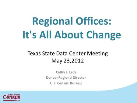 Regional Offices: It's All About Change