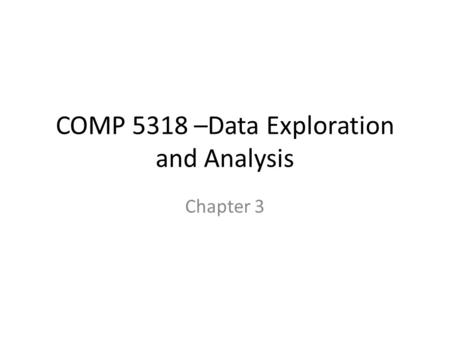 COMP 5318 –Data Exploration and Analysis