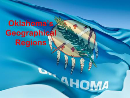 Oklahoma's Geographical Regions