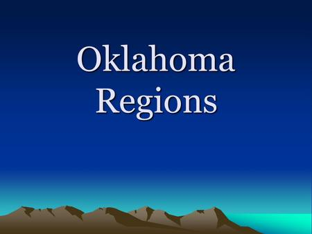 Oklahoma Regions. Eastern Oklahoma Ozark Plateau: This region is in NE OK. It is famous for its wild, rugged beauty. Pure cold springs feed the Illinois.