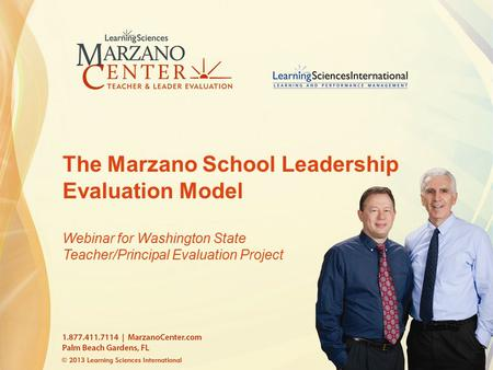 The Marzano School Leadership Evaluation Model Webinar for Washington State Teacher/Principal Evaluation Project.