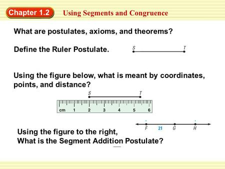 Chapter 1.2 Using Segments and Congruence