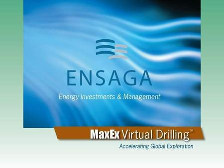 Copyright 2007 Ensaga Energy Group LLC. All Rights Reserved. PetroTech.2007.01.17 Energy Investments & Management.