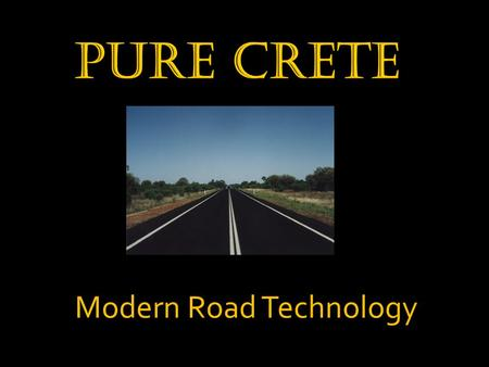 Modern Road Technology. The product should be shipped, given ample time to clear customs, and delivered to a storage facility. The climate of the storage.