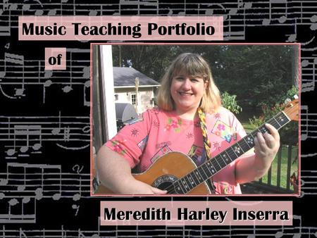 Music Teaching Portfolio