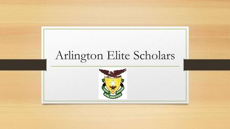 Arlington Elite Scholars. Elite Scholars program was created upon the premise of a chance and a choice of something different. The mission of Elite Scholars.