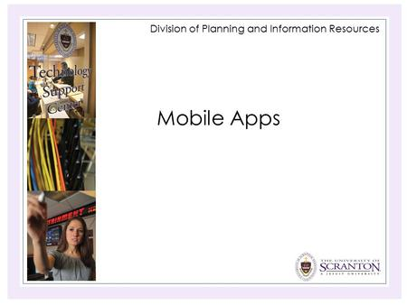 Division of Planning and Information Resources Mobile Apps.