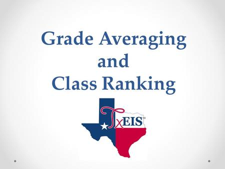 Grade Averaging and Class Ranking. This utility calculates grade average and class rank for the current year. The process also updates the student grade.