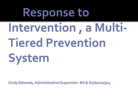 A multi-level prevention system, which integrates assessment and intervention to maximize student achievement and to reduce behavioral problems.
