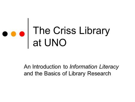 The Criss Library at UNO