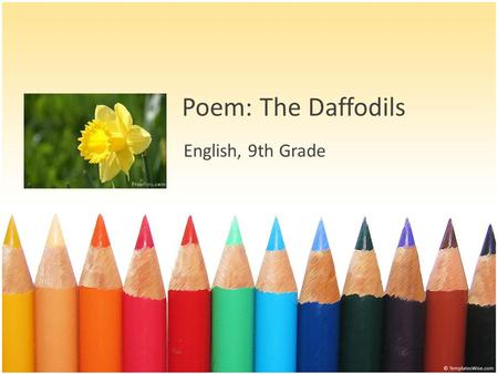 Poem: The Daffodils English, 9th Grade.