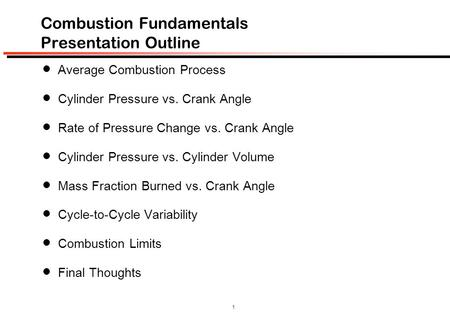 Combustion Fundamentals Presentation Outline