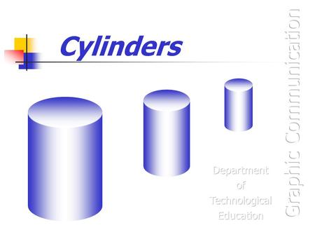 Cylinders. Cut Cylinder The views show the Front Elevation and part Plan of a cut Cylinder.