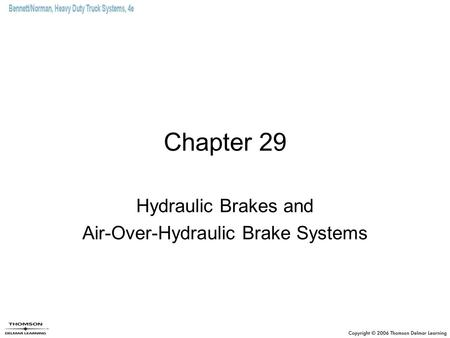 Hydraulic Brakes and Air-Over-Hydraulic Brake Systems