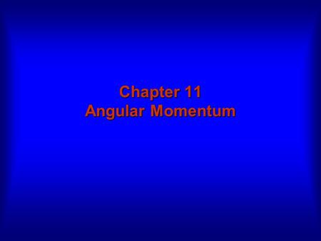 Chapter 11 Angular Momentum. Rolling, Torque, and Angular Momentum I.Rolling - Kinetic energy - Forces II.Torque III.Angular momentum - Definition IV.Newton's.