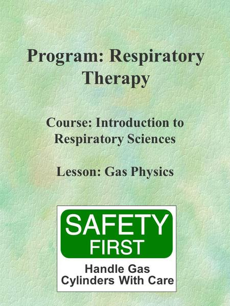 Respiratory Therapy foundation year physics