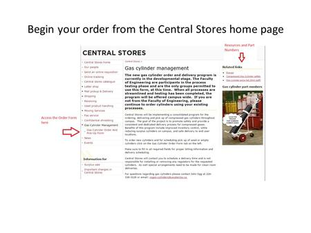 Begin your order from the Central Stores home page.