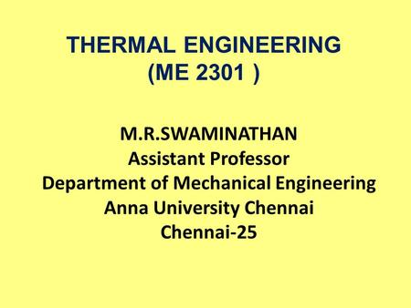 THERMAL ENGINEERING (ME 2301 )