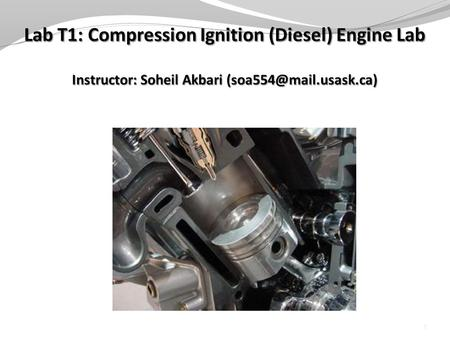1. Objectives To become familiar with the operation of a compression-ignition (diesel) engine To determine the effect of load variation at constant speed.