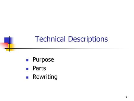 1 Technical Descriptions Purpose Parts Rewriting.