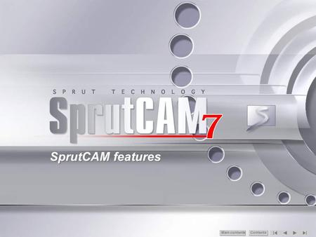 SprutCAM features Main сontents Contents.