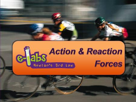 Action & Reaction Forces
