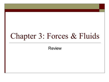 Chapter 3: Forces & Fluids Review. How can you change the pressure on the ground when you are standing?  Stand on one foot (decrease area)  Change into.