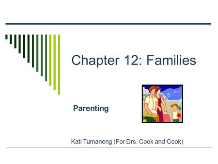 Chapter 12: Families Parenting Kati Tumaneng (For Drs. Cook and Cook)