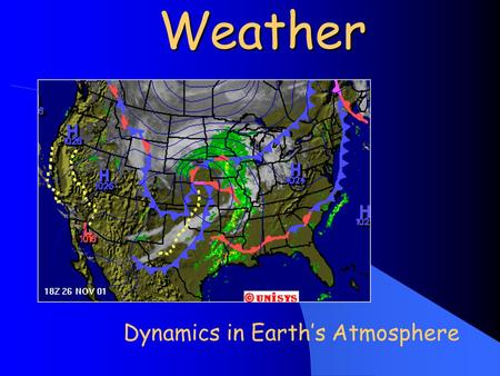 Weather Dynamics in Earth's Atmosphere. An atmosphere is a blanket of a gases surrounding a planet. Earth's atmosphere has distinct layers defined by.