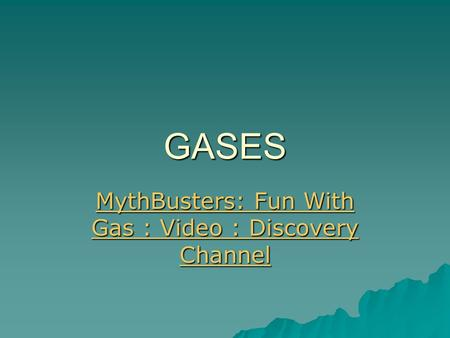 MythBusters: Fun With Gas : Video : Discovery Channel