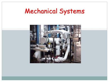 Mechanical Systems.