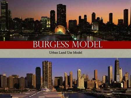 BURGESS Model Urban <strong>Land</strong> Use Model.