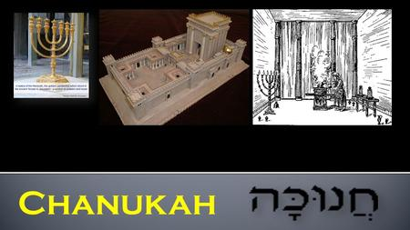 "Chanukah. 3 to 4 week study on the ""Dedication"" of the alter Part 1: A)Background B) Brit HaDasha Yeshua's Words C) End-time Prophecies D) Prophecies."