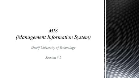 Sharif University of Technology Session # 2.  Contents  Structured analysis and design  Information system development  Systems Analysis and Design.