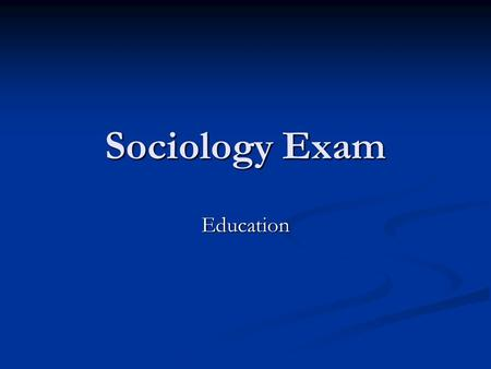 sociology exam Quizzes education subject sociology sociology practice test sociology practice test 12 questions | by daph89 | last updated: nov 30, 2015 please.