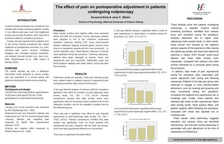 The effect of pain on postoperative adjustment in patients undergoing colposcopy Susanna Kola & Jane C. Walsh 1 School of Psychology, National University.
