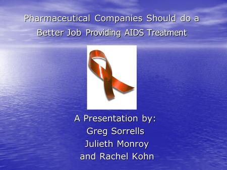 Pharmaceutical Companies Intellectual Property and the Global AIDS Epidemic&nbspResearch Paper