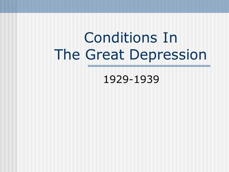 Conditions In The Great Depression 1929-1939. BIG 3 REVIEW QUIZ Who were the two Prime Ministers during the Depression? What parties were they from? (/2)